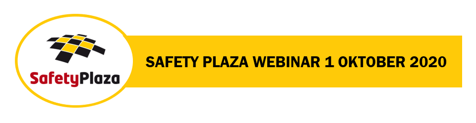 Safety Plaza Webinar – 1 oktober 2020